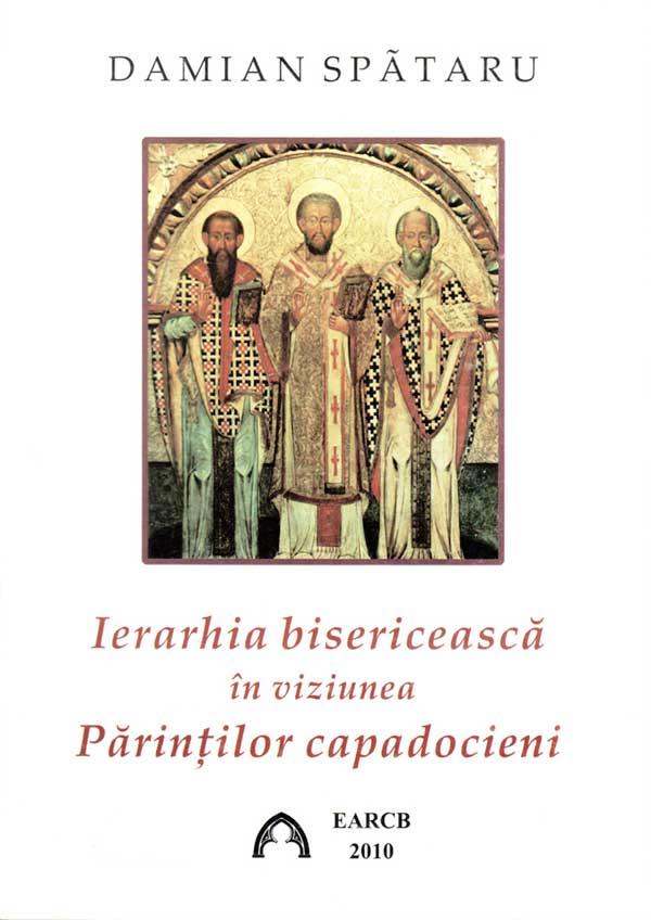 Ierarhia bisericească în viziunea Părinților capadoceni