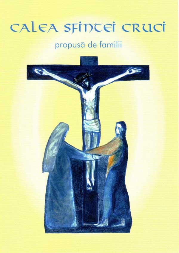 Calea Sfintei Crucii propusă de familii