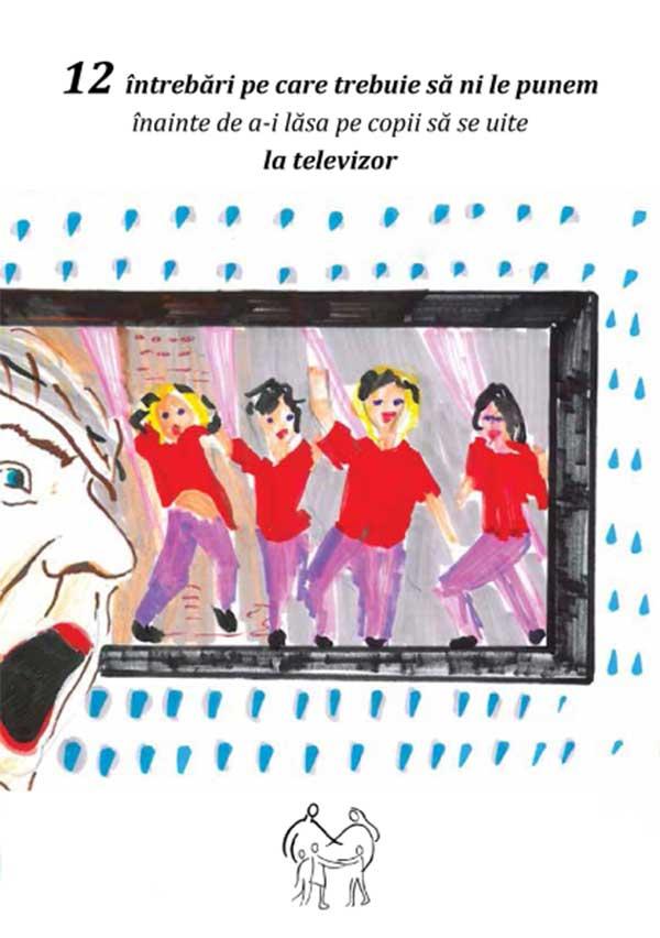 12 intrebări pe care trebuie să ni le punem înainte de a-i lăsa pe copii să se uite la televizor