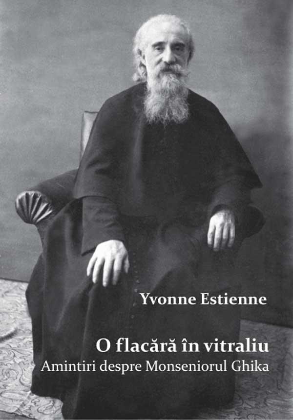 O flacără în vitraliu. Amintiri despre Mons. Vladimir Ghika