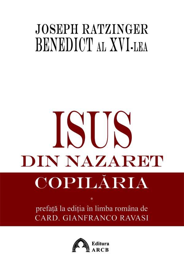 Isus din Nazaret. Copilăria