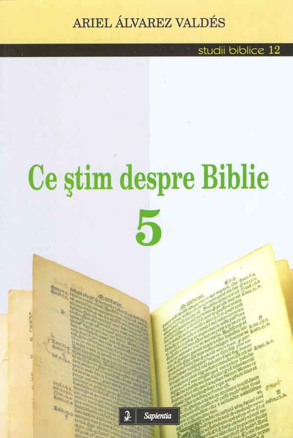 Ce ştim despre Biblie 5