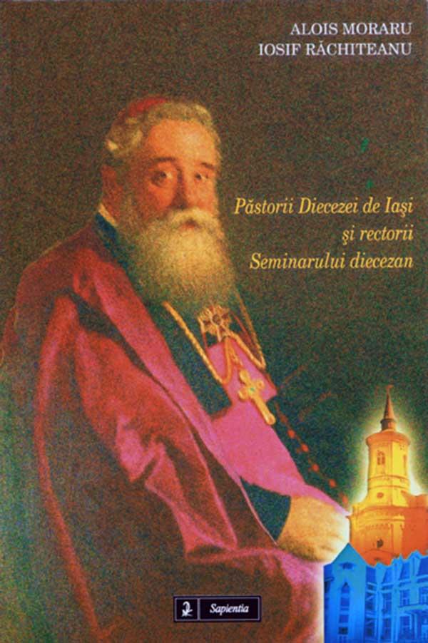Păstorii Diecezei de Iaşi şi rectorii Seminarului diecezan