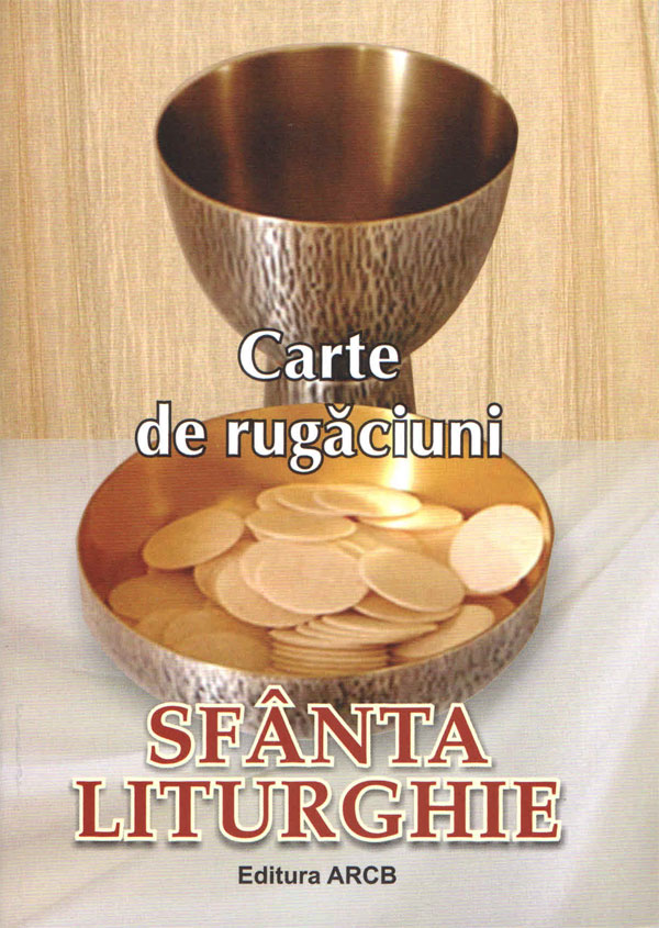 Carte de rugăciuni SFÂNTA LITURGHIE