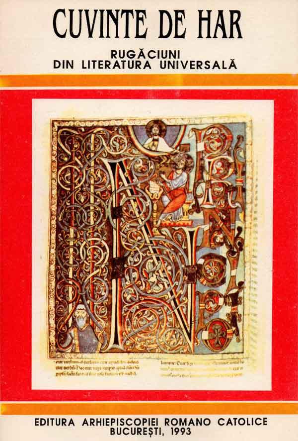 CUVINTE DE HAR Rugăciuni din literatura universală
