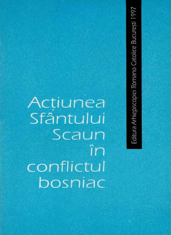 Acțiunea Sfântului Scaun în conflictul bosniac