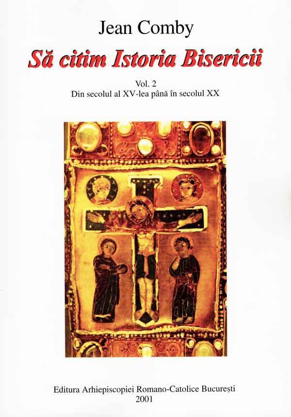 Să citim istoria Bisericii Vol.2 - Din secolul al XV-lea până în secolul XX
