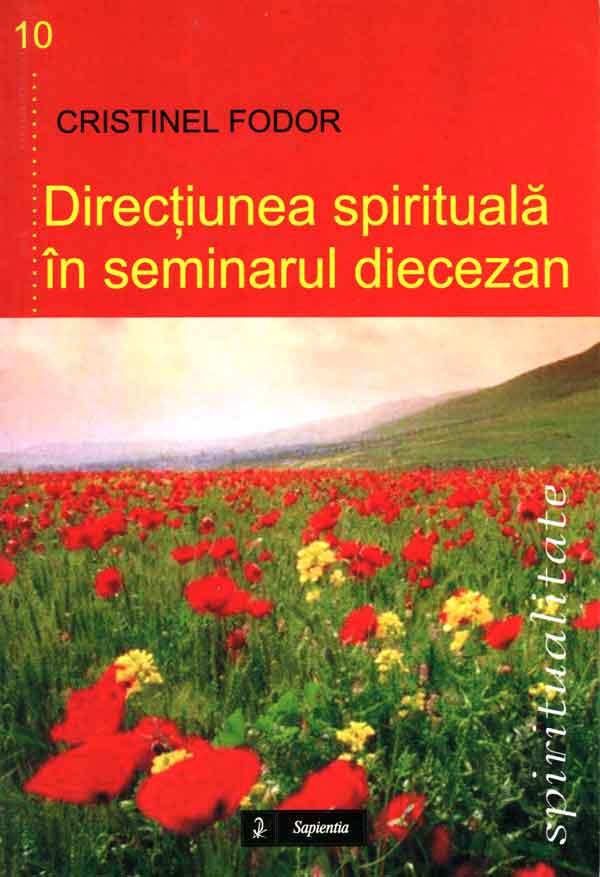 Direcţiunea spirituală în seminarul diecezan