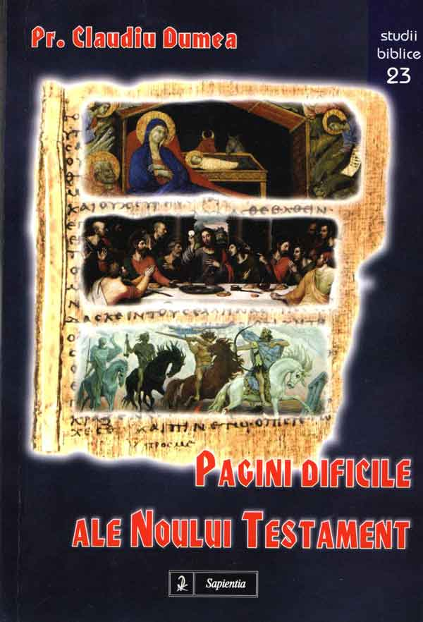 Pagini dificile ale Noului Testament