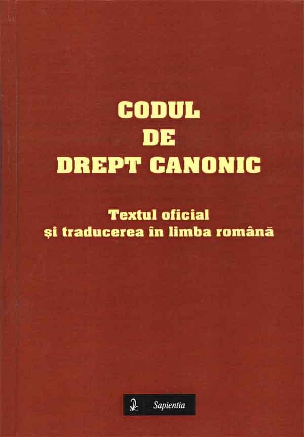 Codul de drept canonic. Textul oficial şi traducerea în limba română