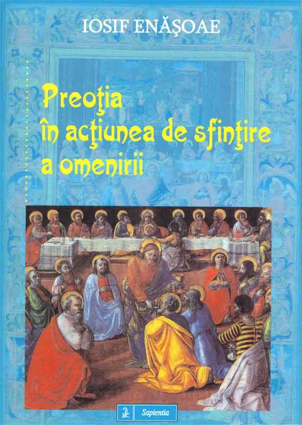 Preoţia în acţiunea de sfinţire a omenirii