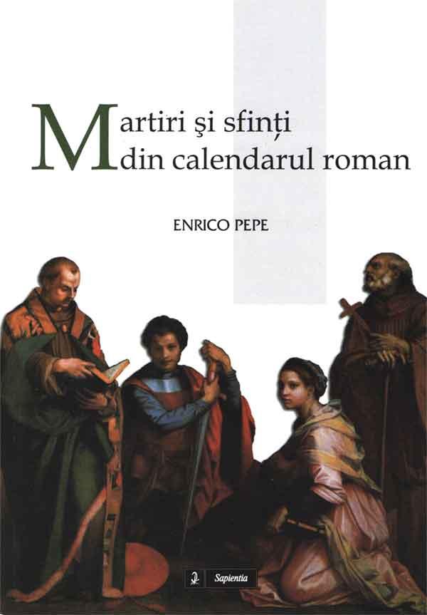 Martiri şi sfinţi din calendarul roman
