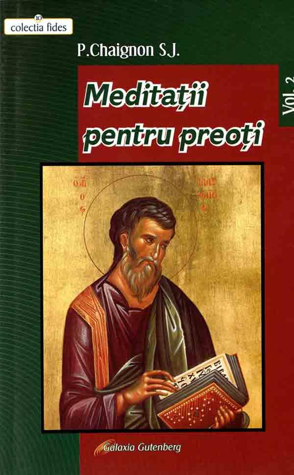 Meditaţii pentru preoţi. Vol II