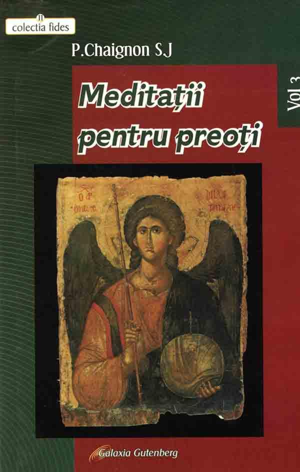 Meditaţii pentru preoţi. Vol. III