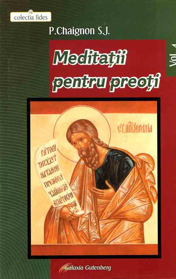 Meditaţii pentru preoţi. Vol IV
