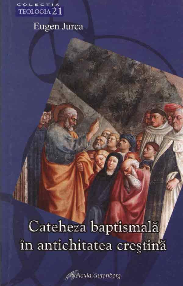 Cateheză baptismală în antichitatea creştină