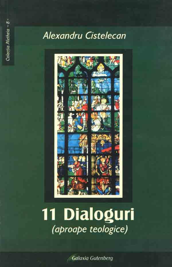 11 Dialoguri (aproape teologice)