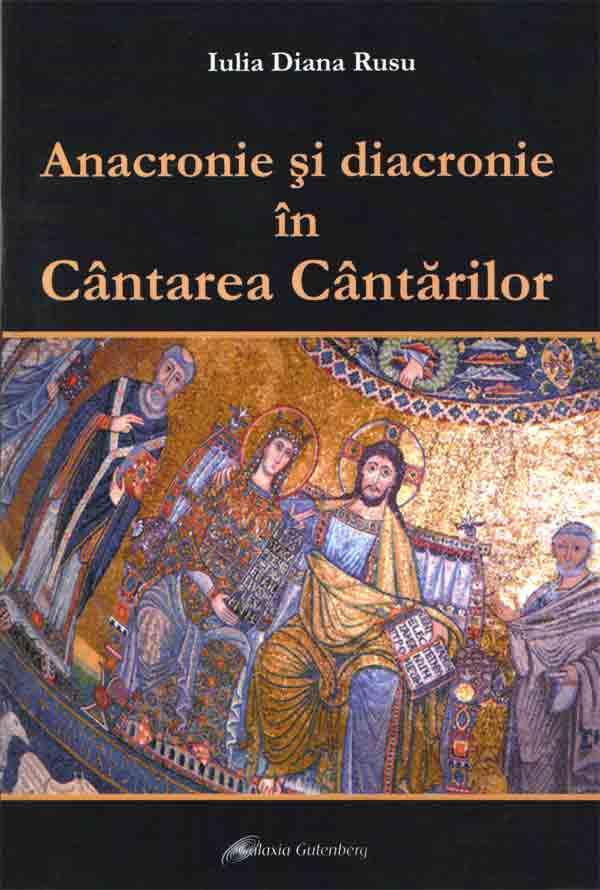 Anacronie şi diacronie în Cântarea Cântărilor