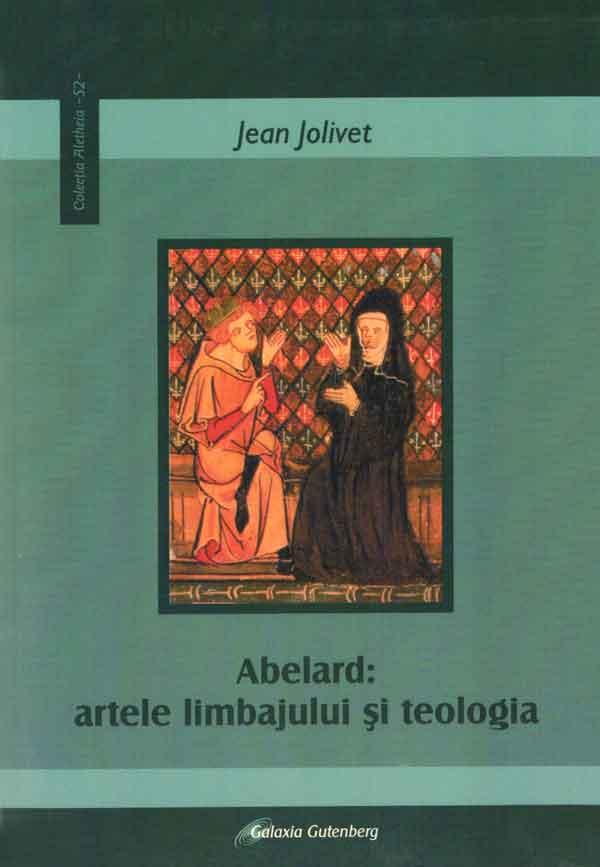 Abélard: artele limbajului şi teologia