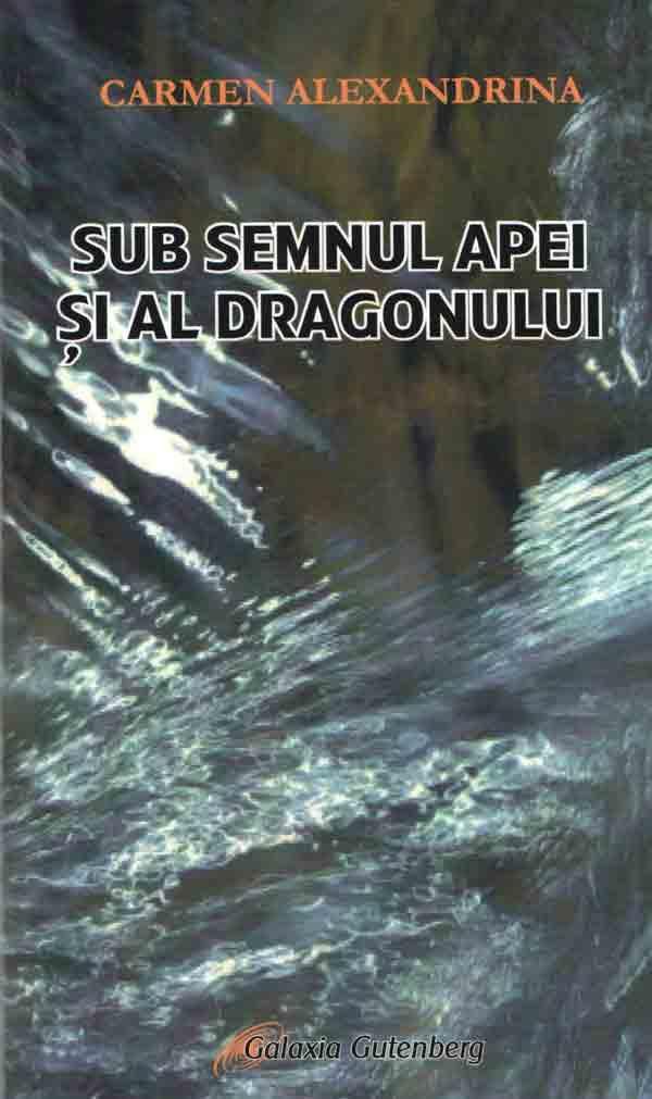 Sub semnul apei şi al dragonului