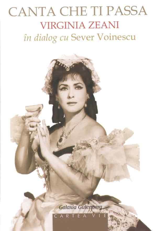 Canta che ti passa. Virginia Zeani în dialog cu Sever Voinescu