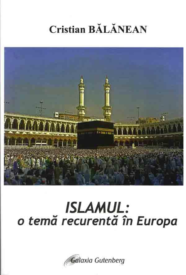 Islamul: o temă recurentă în Europa