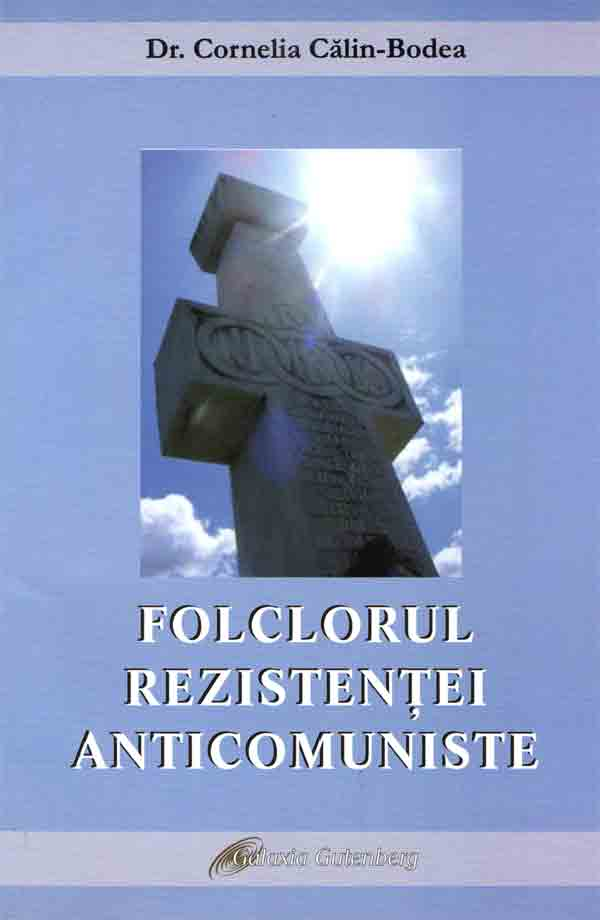 Folclorul rezistenţei anticomuniste