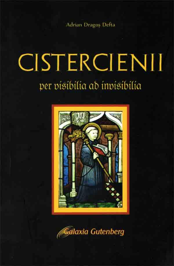 Cistercienii. Per posibilia ad invisibili