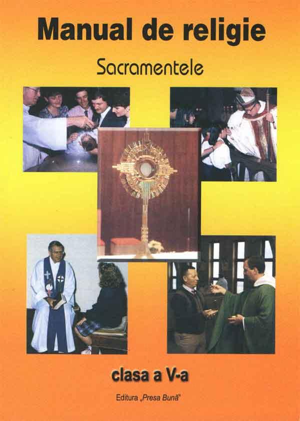 Manual de religie. Sacramentele. Clasa a V-a