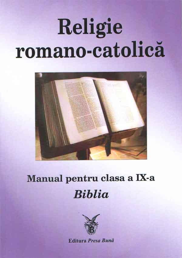Religie romano-catolică. Manual pentru calsa a IX-a. Biblia