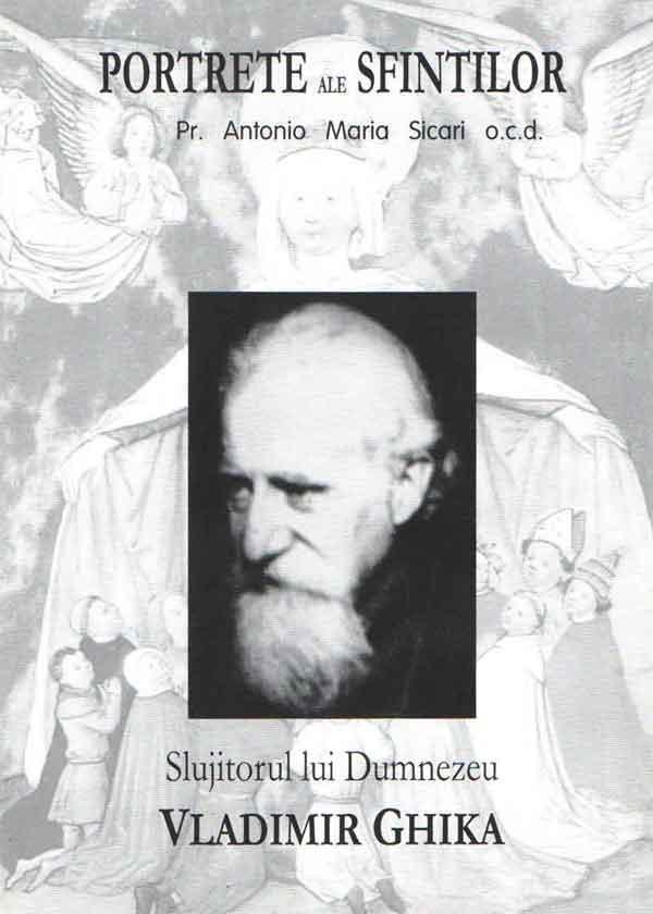 Vladimir Ghika. Slujitorul lui Dumnezeu