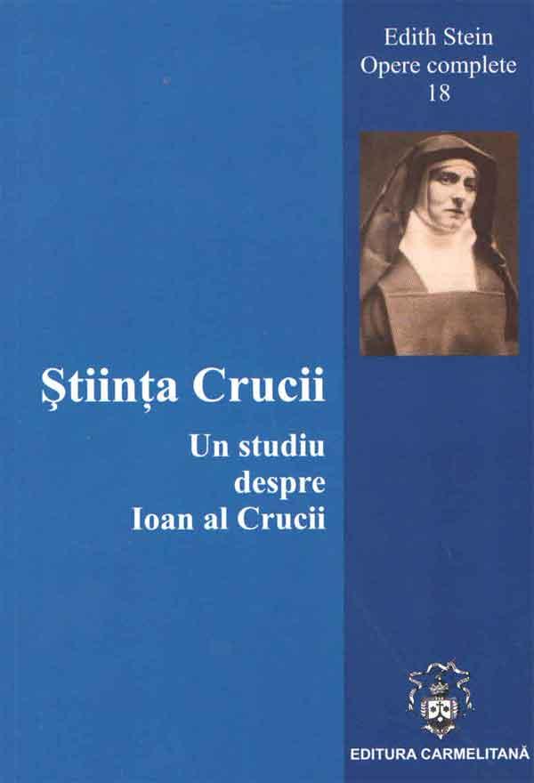 Știința Crucii. Un studiu despre Ioan al Crucii