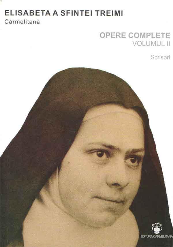 Elisabeta a Sfintei Treimi. Opere complete. Volumul II