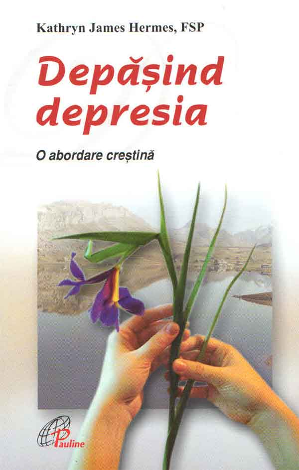 Depășind depresia. O abordare creștină