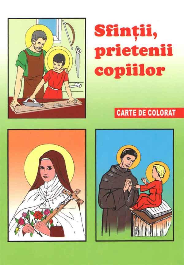 Sfinții, prietenii copiilor. Carte de colorat