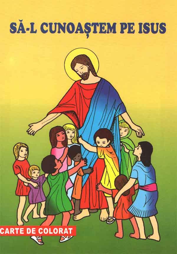 Să-l cunoaștem pe Isus. Carte de colorat