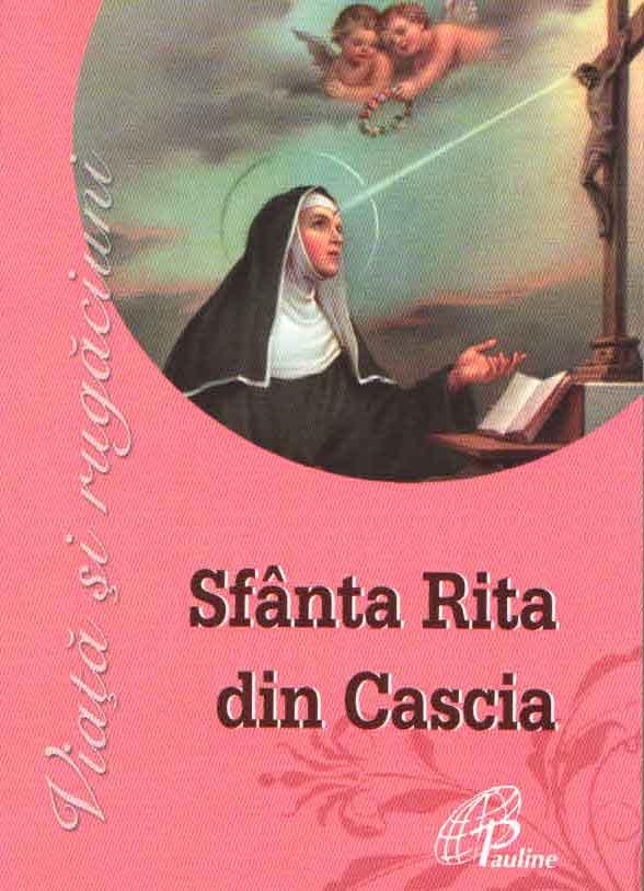 Sfânta Rita din Cascia. Viață și rugăciuni