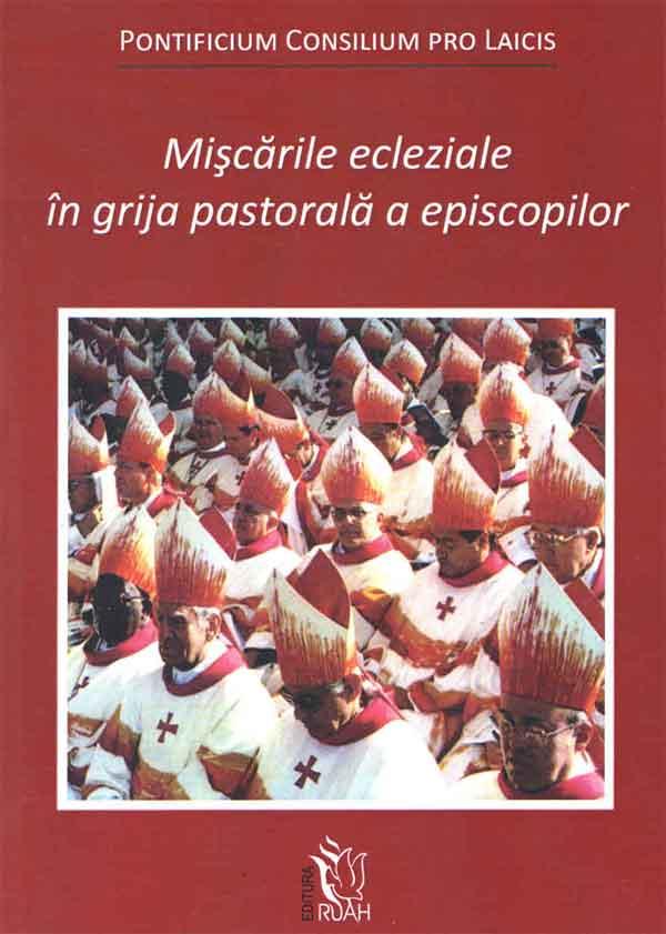 Mișcările ecleziale în grija pastorală a episcopilor