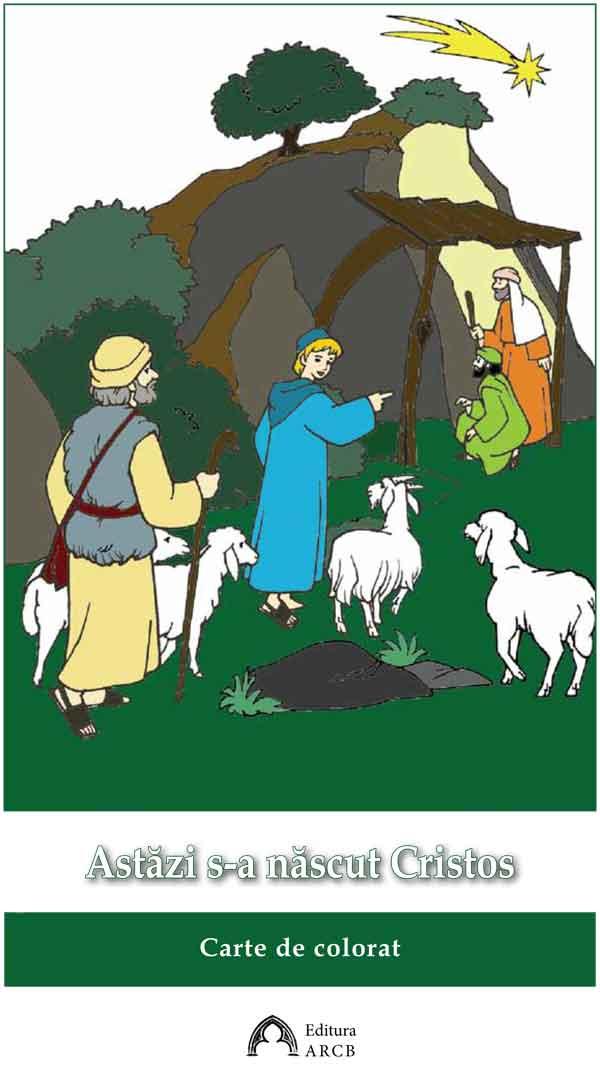 Astăzi s-a născut Cristos. Carte de colorat
