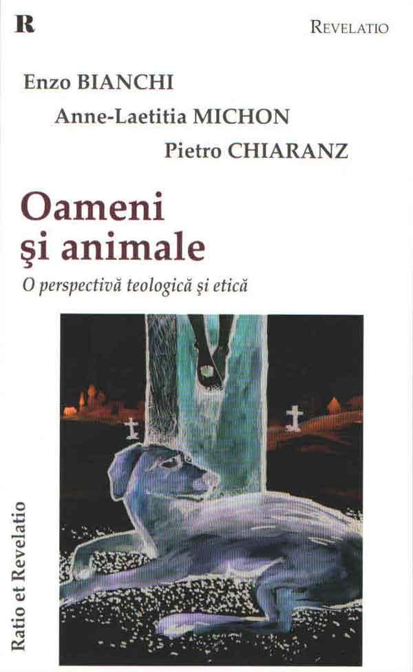 Oameni şi animale. O perspectivă teologică şi etică