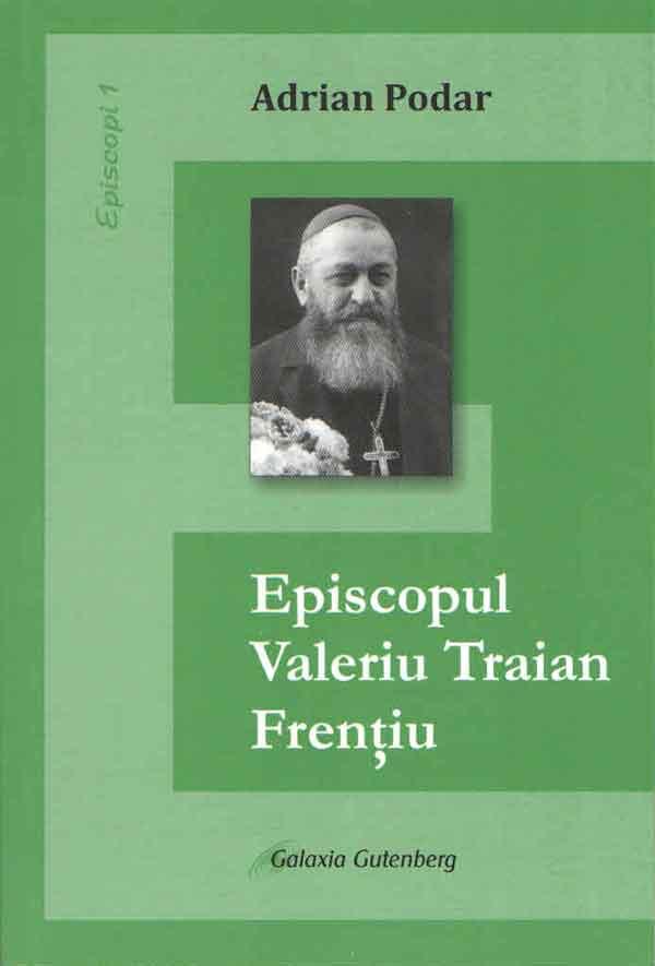 Episcopul Valeriu Traian Frenţiu