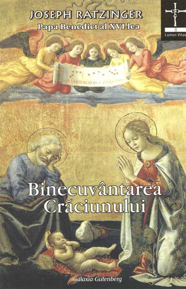Binecuvântarea Crăciunului. Meditaţii