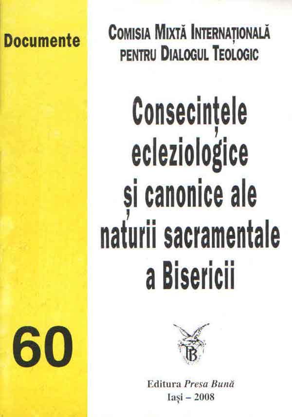 Consecinţele ecleziologice şi canonice ale naturii sacramentale a Bisericii