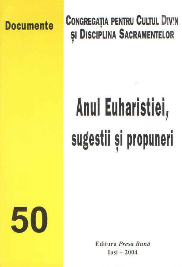 Anul Euharistiei, sugestii şi propuneri