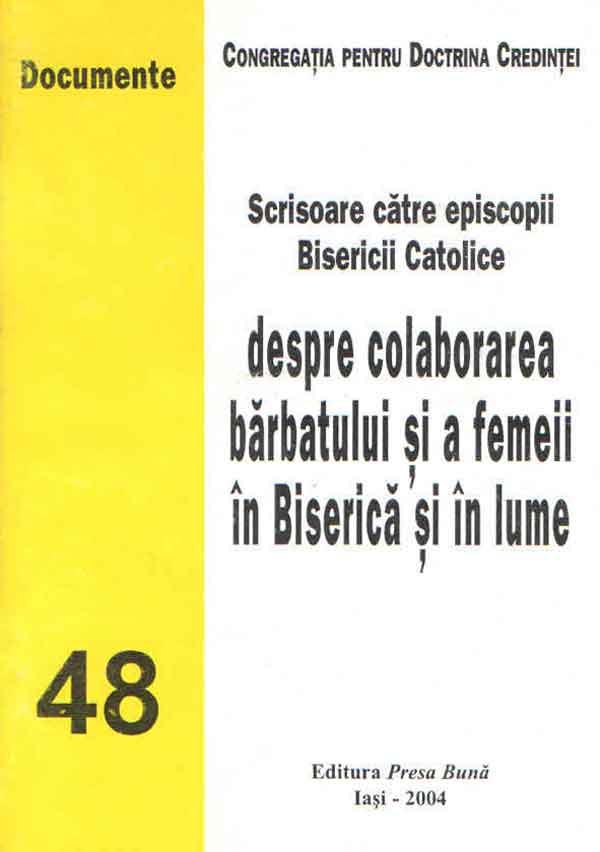 Scrisoare către episcopii Bisericii Catolice despre colaborarea bărbatului şi a femeii în Biserică şi în lume