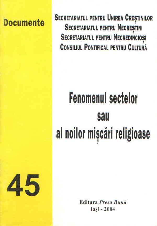 Fenomenul sectelor sau noilor mişcări religioase
