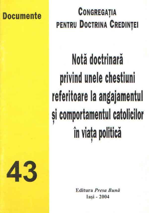 Notă doctrinară privind unele chestiuni referitoare la angajamentul şi comportamentul catolicilor în viaţa publică