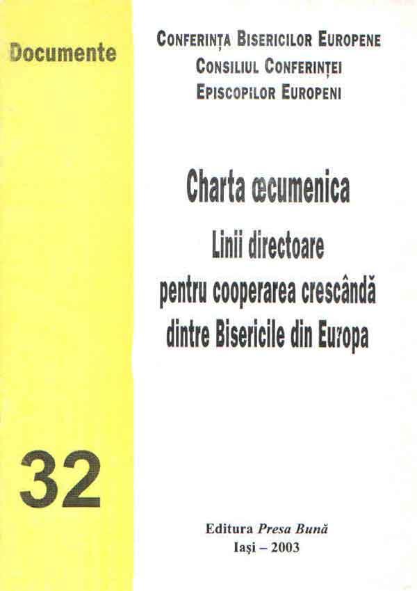 Charta œcumenica. Linii directoare pentru cooperarea crescândă dintre Bisericile din Europa