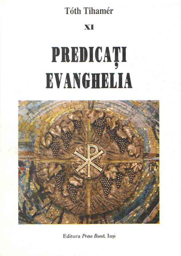 Predicaţi Evanghelia