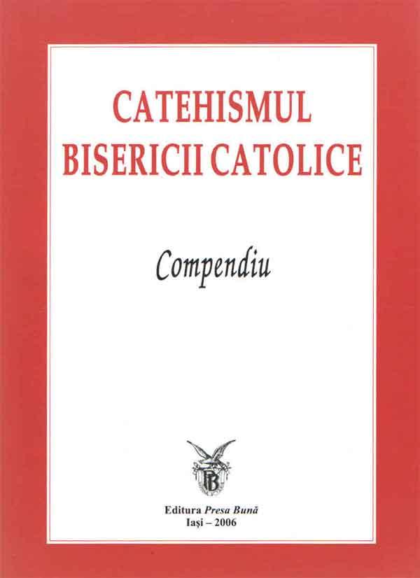 Catehismul Bisericii Catolice. Compendiu